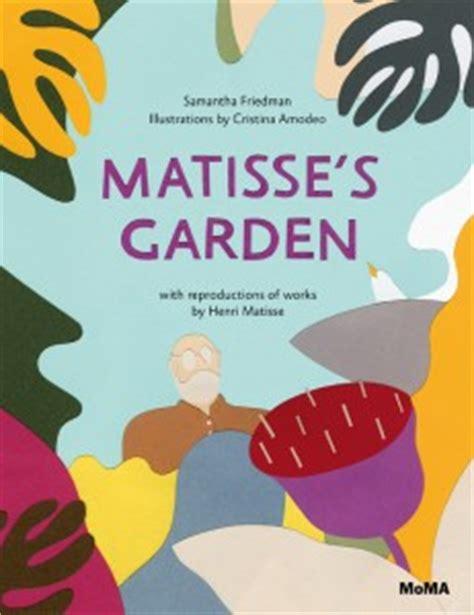 MoMA | Inside Matisse's Garden