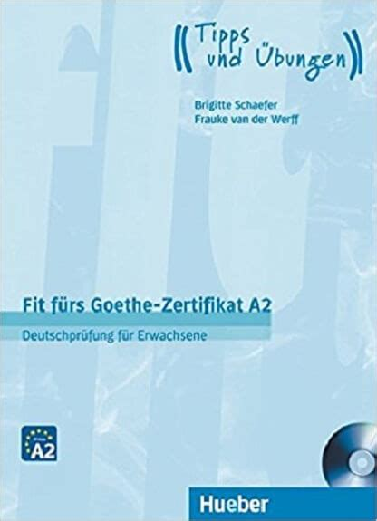 کتاب زبان آلمانی Fit fürs Goethe-Zertifikat A2