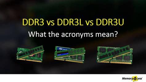Difference between DDR3, DDR3L & DDR3U Explained | DDR3U